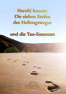 Buch: Die 7 Stufen des Heilungsweges und die TAO Essenzen